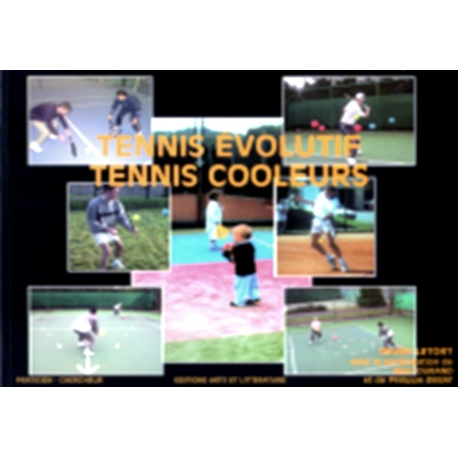 Tennis Evolutif - Tennis Cooleurs