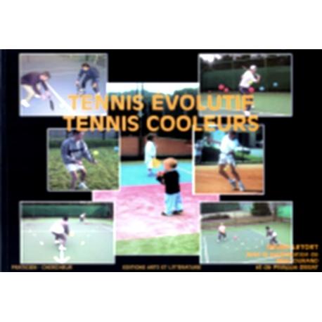 Tennis Evolutif - Tennis Cooleurs