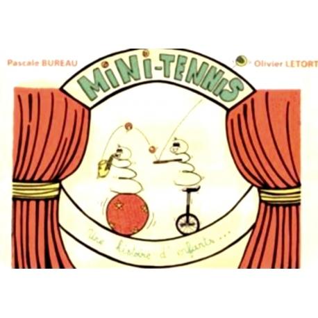 Mini Tennis - le temps de jouer - ouvrage tennis
